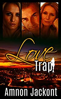 (FREE on 3/9) Love Trap: Contemporary Woman's Novel by Amnon Jackont - http://eBooksHabit.com
