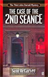 img - for The Case of the 2nd Seance (John Darnell Mystery Number 3) (John Darnell Mysteries) book / textbook / text book