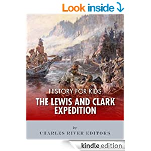 History for Kids: The Lewis and Clark Expedition
