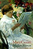 img - for Mary Cassatt: Modern Woman book / textbook / text book