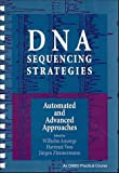 DNA sequencing strategies :  automated and advanced approaches /