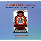 The Grateful Dead: Access All Areas
