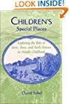 Children's Special Places: Exploring...