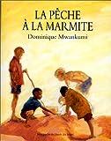Dominique Mwankumi La pêche à la marmite