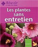 echange, troc Emilie Courtat - Les Plantes sans entretien