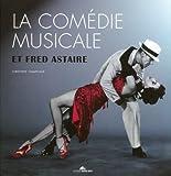 echange, troc Christophe Champclaux - La comédie musicale et Fred Astaire (1DVD)