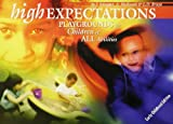 img - for High Expectations: Playgrounds for Children of All Abilities book / textbook / text book