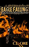 img - for Eagle Falling (Skinner Series) book / textbook / text book