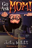 GO ASK MOM - Stories from the upper bunk [Hardcover]