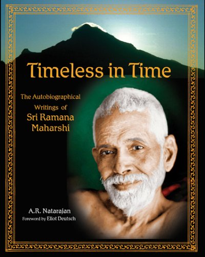 Timeless in Time: Sri Ramana Maharshi (The Library of Perennial Philosophy)