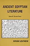 Ancient Egyptian Literature, Vol. 3: The Late Period: A Book of Readings