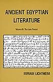 Ancient Egyptian Literature: Volume III: The Late Period (Near Eastern Center, UCLA) (0520040201) by Lichtheim, Miriam
