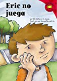 Eric no juega (Read-It! Readers En Espanol) (Spanish Edition) (1404816836) by Jones, Christianne  C.