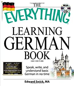 The Everything Learning German Book: Speak, write, and understand basic German in no time (Everything Series) from Adams Media