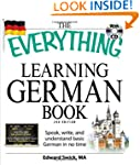 The Everything Learning German Book:...