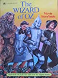 The Wizard Of Oz Movie Storybook
