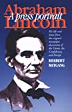 Abraham Lincoln: A Press Portrait (North's Civil War) (0823220621) by Mitgang, Herbert