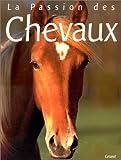 echange, troc Anne Alcock - La  Passion des chevaux