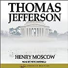 Thomas Jefferson Hörbuch von Henry Moscow Gesprochen von: Pete Simonelli