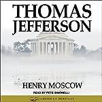 Thomas Jefferson | Henry Moscow