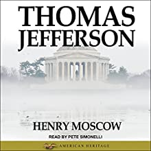 Thomas Jefferson Audiobook by Henry Moscow Narrated by Pete Simonelli
