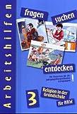 fragen - suchen - entdecken, Arbeitshilfen, Ausgabe Nordrhein-Westfalen : 3 - Jahrgangsstufe - Barbara Ort, Ludwig Rendle
