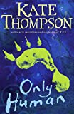 Only Human: Missing Link 2 (Missing Link) (0099432242) by Kate Thompson