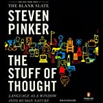 The Stuff of Thought: Language as a Window into Human Nature | Steven Pinker