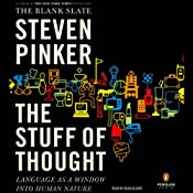 The Stuff of Thought: Language as a Window into Human Nature | [Steven Pinker]