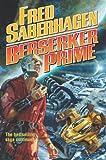 img - for Berserker Prime (Saberhagen, Fred) book / textbook / text book