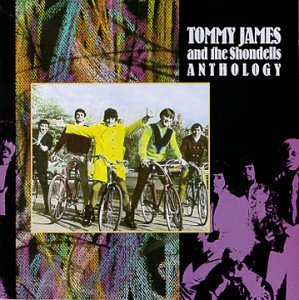 Tommy James & The Shondells - Tommy James and the Shondells Anthology