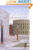 Spaces of Hope (California Studies in Critical Human Geography)