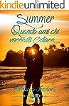 Summer- Quando Ami Chi Vorresti Odiar...