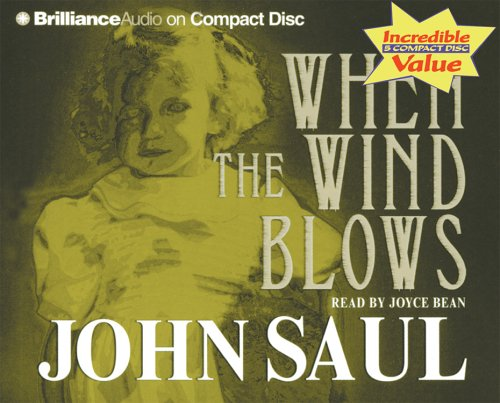 When the Wind Blows (Saul, John), John Saul