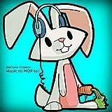 Deetown Presents: Music To Hop To