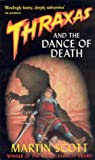 Thraxas and the Dance of Death (Thraxas Novels) (1841491217) by Scott, Martin
