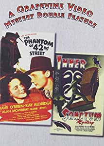 Phantom of 42nd Street / Inner Sanctum
