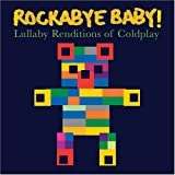 ROCKABYE BABY - COLDPLAY LULLABY RENDITIONS