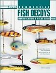 Commercial Fish Decoys: Identificatio...
