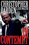 In Contempt (0060391839) by Darden, Christopher A.