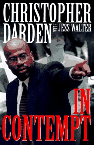 In Contempt, CHRISTOPHER A. DARDEN, JESS WALTER