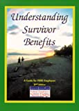 img - for Understanding Survivor Benefits, FERS book / textbook / text book