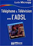 Tlphone & Tlvision avec l'ADSL