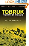 Tobruk: Birth of a legend (CASSELL MI...