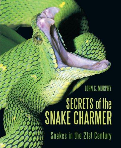 Secrets of the Snake Charmer: Snakes in the 21st Century PDF