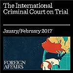 The International Criminal Court on Trial | Stuart Reid