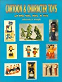 Cartoon & character toys of the 50s, 60s & 70s: Plastic & vinyl