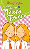 Upper Fourth at Malory Towers (Malory Towers (Pamela Cox) Book 4)