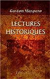 echange, troc Gaston Maspero - Lectures historiques: Rédigées conformément au programme du 22 janvier 1890. Histoire ancienne. Égypte, Assyrie