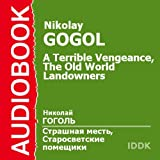 A Terrible Vengeance and The Old World Landowners [Russian Edition]